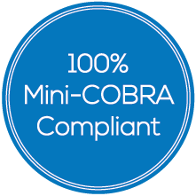 100% Mini-COBRA Compliant